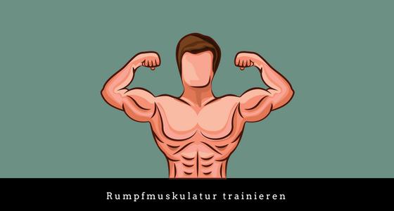 Rumpfmuskulatur trainieren