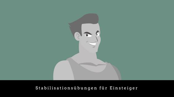 Stabilisationsübungen