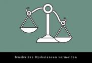 muskuläre dysbalance