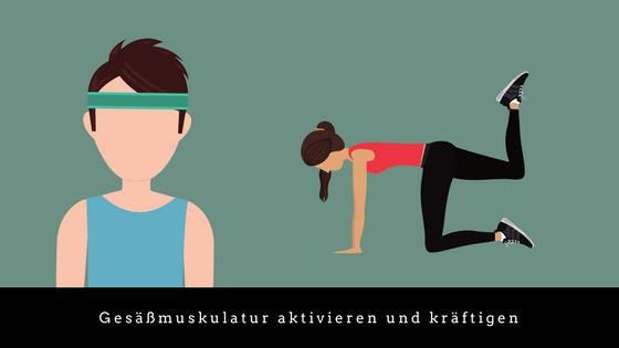Übungen zur Aktivierung und Kräftigung der Gesäßmuskulatur